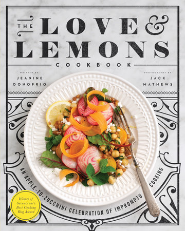 The Love and Lemons Cookbook by Jeanine Donofrio