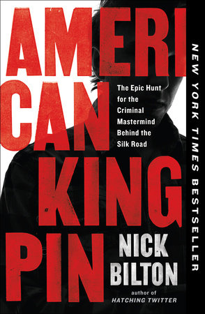 American Kingpin by Nick Bilton