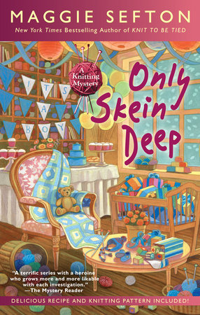 Only Skein Deep by Maggie Sefton