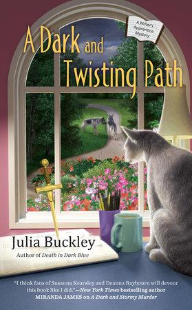 A Dark and Twisting Path by Julia Buckley
