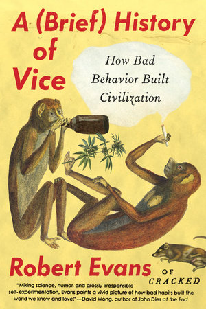 A Brief History of Vice by Robert Evans