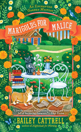 Marigolds for Malice by Bailey Cattrell