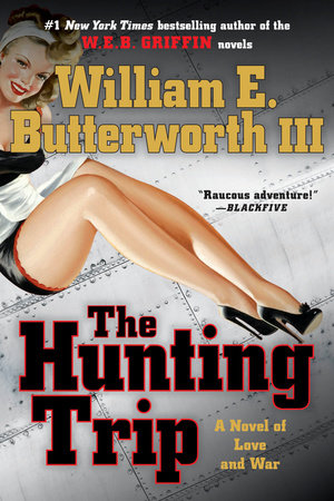 The Hunting Trip by William E. Butterworth, III