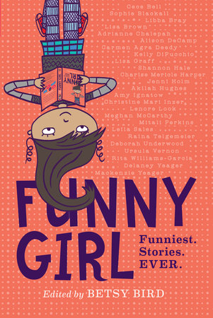 Funny Girl by Betsy Bird