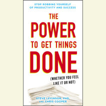The Power to Get Things Done Cover