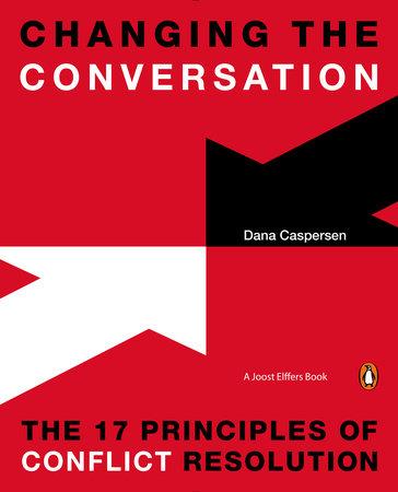 Changing the Conversation by Dana Caspersen