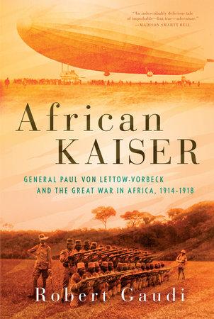 African Kaiser by Robert Gaudi