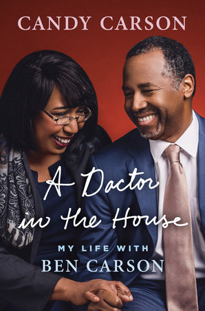 A Doctor in the House by Candy Carson