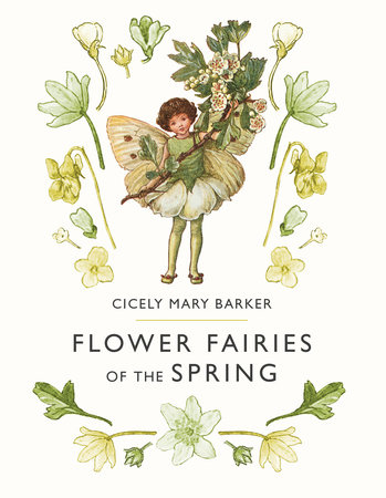 Flower Fairies of the Springtime by Cicely Mary Barker