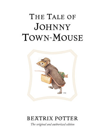 The Tale of Johnny Town-mouse