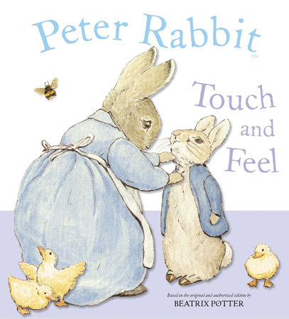Peter Rabbit Touch and Feel by Beatrix Potter
