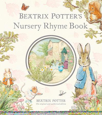 Beatrix Potter's Nursery Rhyme Book R/I by Beatrix Potter