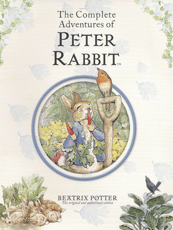 The Complete Adventures of Peter Rabbit R/I by Beatrix Potter