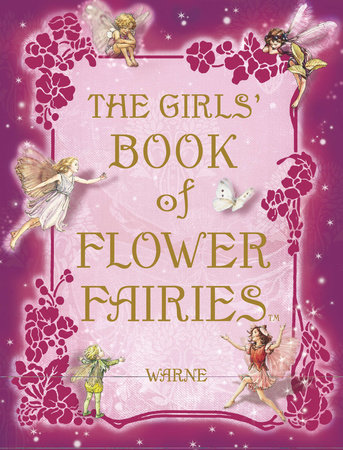 The Girls' Book of Flower Fairies by Cicely Mary Barker