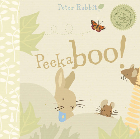 Peter Rabbit Peekaboo! by Beatrix Potter