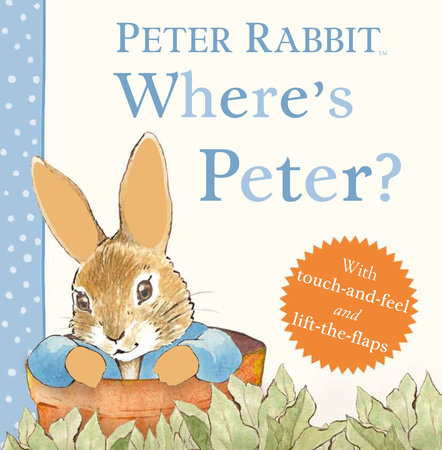 Where's Peter? by Beatrix Potter
