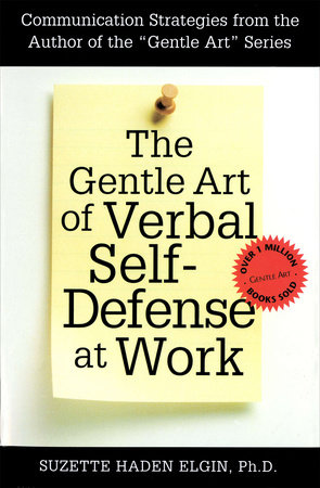 The Gentle Art of Verbal Self Defense at Work