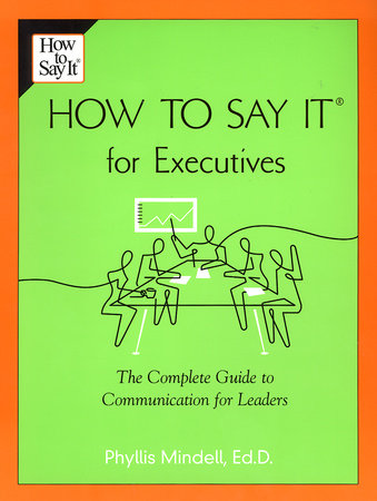 How to Say it for Executives by Phyllis Mindell