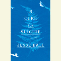 A Cure for Suicide Cover