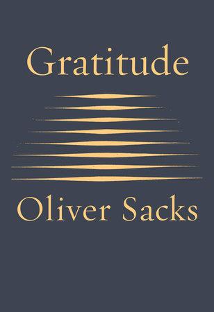 Gratitude by Oliver Sacks