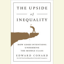 The Upside of Inequality Cover