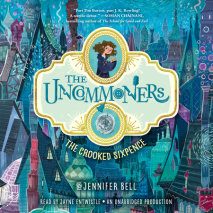 The Uncommoners #1: The Crooked Sixpence Cover