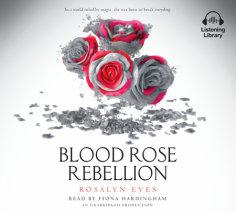 Blood Rose Rebellion