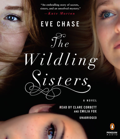The Wildling Sisters by Eve Chase