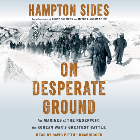 On Desperate Ground by Hampton Sides