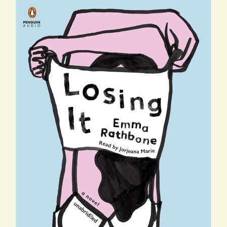 Losing It by Emma Rathbone