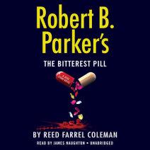 Robert B. Parker's The Bitterest Pill Cover