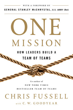 One Mission by Chris Fussell and C. W. Goodyear