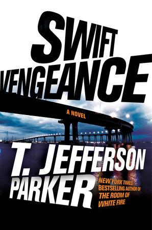 Swift Vengeance by T. Jefferson Parker