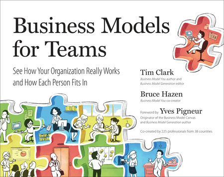 Business Models for Teams by Tim Clark and Bruce Hazen