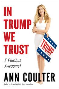 In Trump We Trust