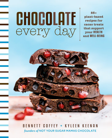 Chocolate Every Day by Bennett Coffey and Kyleen Keenan