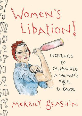 Women's Libation! by Merrily Grashin