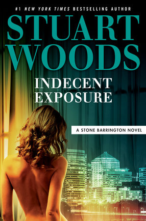 Indecent Exposure by Stuart Woods