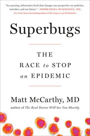 Superbugs by Matt McCarthy