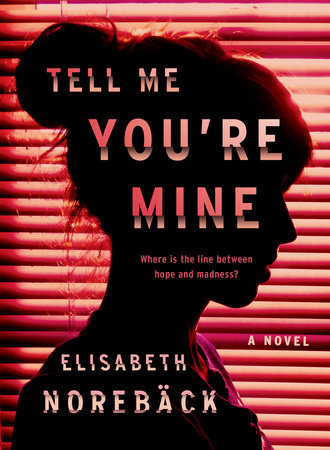The cover of the book Tell Me You're Mine