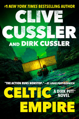 Celtic Empire by Clive Cussler,Dirk Cussler