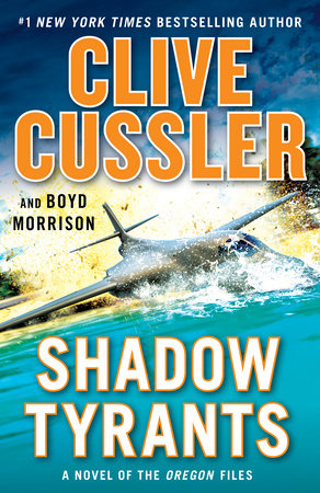 Shadow Tyrants by Clive Cussler,Boyd Morrison