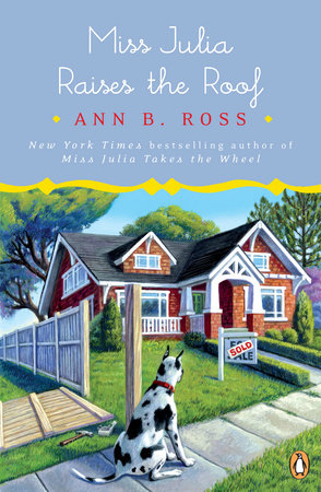 Miss Julia Raises the Roof by Ann B. Ross