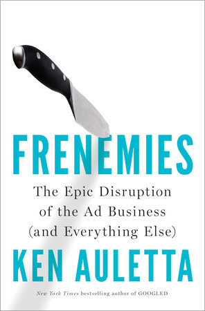 Frenemies by Ken Auletta