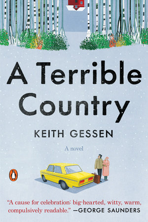 A Terrible Country by Keith Gessen | PenguinRandomHouse com: Books
