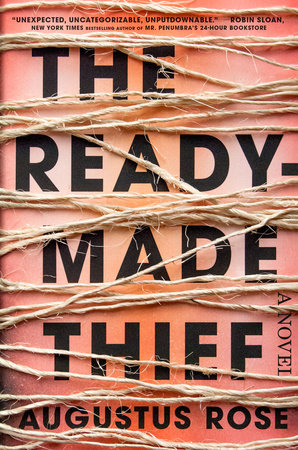 The Readymade Thief Book Cover Picture