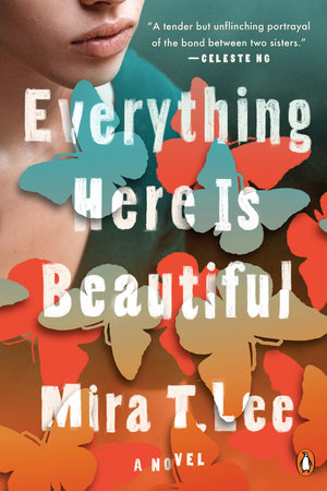 The cover of the book Everything Here Is Beautiful