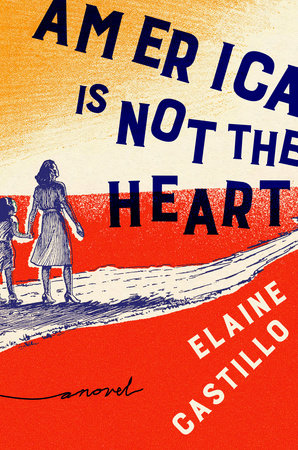 America Is Not the Heart Book Cover Picture