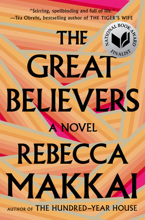 Cover of The Great Believers, by Rebecca Makkai