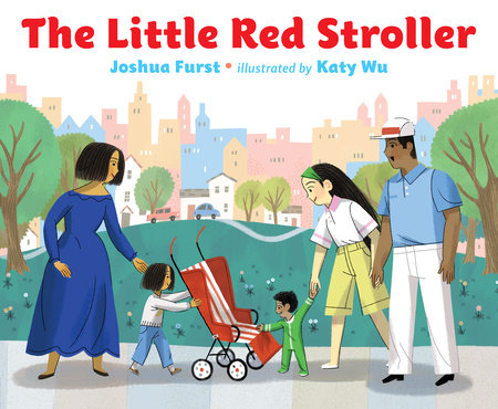 The Little Red Stroller by Joshua Furst
